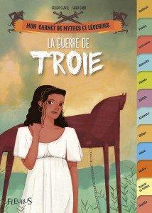 La guerre de Troie, de Fabien Clavel