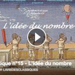 La Vie des classiques / Arithm'Antique n°15 - L'idée du nombre