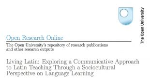 Living Latin: Exploring a Communicative Approach to Latin Teaching Through a Sociocultural Perspective on Language Learning