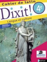 Dixit ! Cahier de latin 4e (Nathan 2017)