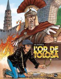 Les Archéos #1 - L'or de Tolosa