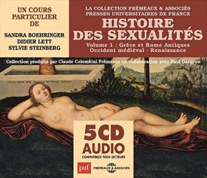 HISTOIRE DES SEXUALITÉS #1 : GRÈCE ET ROME ANTIQUES • OCCIDENT MÉDIÉVAL • RENAISSANCE