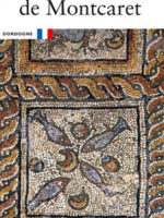 La villa gallo-romaine de Montcaret