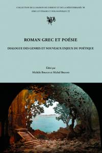Roman grec et poésie : dialogue des genres et nouveaux enjeux du poétique