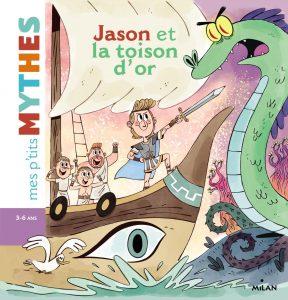 Jason et la Toison d'or (3-6 ans)