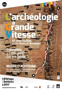 L'archéologie à grande vitesse : 50 sites fouillés entre Tours et Bordeaux @ Musée d'Aquitaine | Bordeaux | Nouvelle-Aquitaine | France