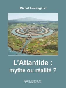 L'Atlantide : mythe ou réalité ?