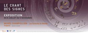 Le Chant des signes @ Musée Champollion | Figeac | Occitanie | France