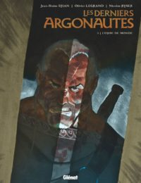 Les derniers Argonautes #3 - L'orbe du monde