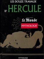 Collection Mythologie (Le Monde) #2 - Les douze travaux d'Hercule