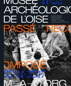 Passé recomposé @ Musée archéologique de l'Oise | Vendeuil-Caply | Hauts-de-France | France