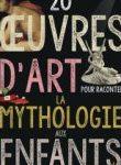20 œuvres d'art pour expliquer la mythologie aux enfants