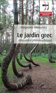 Le jardin grec : rencontre philosophique