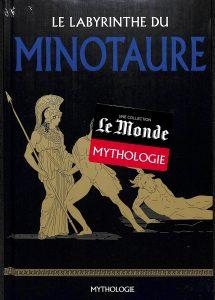 Mythologie #4 - La labyrinthe du Minotaure