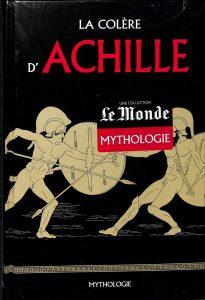 Le Monde Mythologie #5 - La colère d'Achille