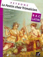 Bac Latin : Le Festin chez Trimalcion (Hatier 2017)