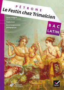 Les deux oeuvres du bac 2018 : Le Dyscolos et Le Festin de Trimalcion