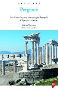 Pergame: Les élites d'une ancienne capitale royale à l'époque romaine