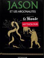 Mythologie #7 - Jason et les Argonautes