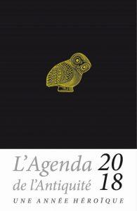Agenda de l'Antiquité 2018 - Une année héroïque