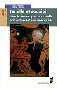 Famille et société dans le monde grec et en Italie du Ve siècle av. J.-C. au IIe