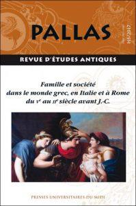 Pallas HS2 - Famille et société dans le monde grec, en Italie et à Rome du Ve au IIe siècle avant J.-C.