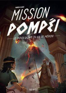 Mission Pompéi : le docu dont tu es le héros