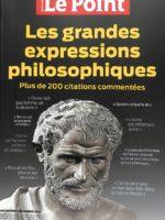 Le Point HS - LES GRANDES EXPRESSIONS PHILOSOPHIQUES