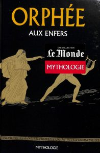 Mythologie # - Orphée aux Enfers
