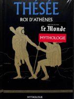 Mythologie #15 - Thésée, roi d'Athènes