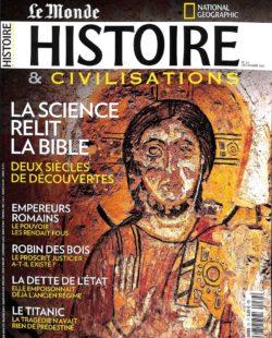 Histoire & civilisations #34 - La Bible relue par la science / Folie et empereurs romains