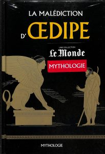 Mythologie #16 - La malédiction d'Œdipe