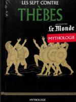 Mythologie #18 - Les sept contre Thèbes