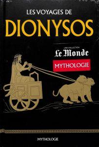 Mythologie #19 - Les voyages de Dionysos