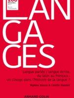 Langages #208 - Langue parlée / langue écrite, du latin au français : un clivage dans l'histoire de la langue ?