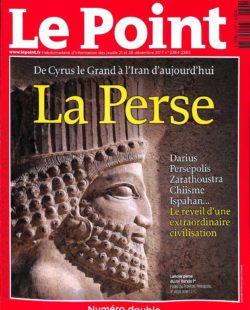 Le Point #2364-5 - La Perse : de Cyrus le Grand à l'Iran d'aujourd'hui