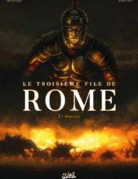 Le troisième fils de Rome #1 - Martius [MÀJ après lecture]