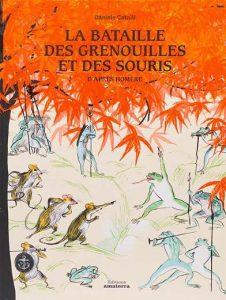 La bataille des grenouilles et des souris, d'après Homère
