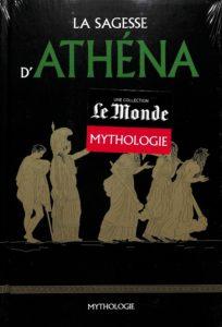 Mythologie #22 - La sagesse d'Athéna
