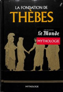 Mythologie #23 - La fondation de Thèbes