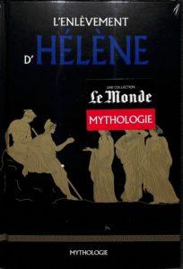 Mythologie #24 – L'enlèvement d'Hélène