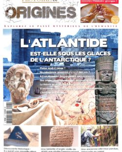 Histoire & Origines #4 - L'Atlantide est-elle sous les glaces de l'Antarctique ?