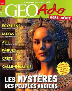 Géo ado HS6 - Les mystères des peuples anciens (rééd. ?)