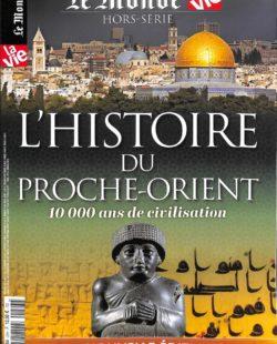 L'Histoire du Proche-Orient : 10 000 ans de civilisation (N. E.)