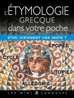 L'étymologie Grecque dans votre poche