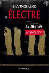 Mythologie #25 - La vengeance d'Électre