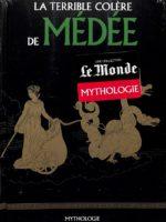 Mythologie #26 - La terrible colère de Médée