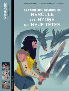 La fabuleuse histoire de Hercule et l'Hydre aux neuf têtes