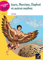 ICARE, NARCISSE, DAPHNÉ ET AUTRES MYTHES pour le cycle 3