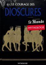 Mythologie #32 - Le Courage des Dioscures